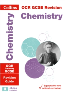 OCR gateway GCSE chemistry  : revision guide