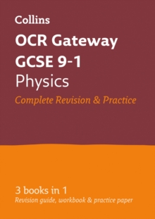 OCR Gateway GCSE physics  : all-in-one revision and practice