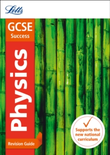 GCSE physics: Revision guide