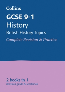 GCSE history - British  : all-in-one revision and practice