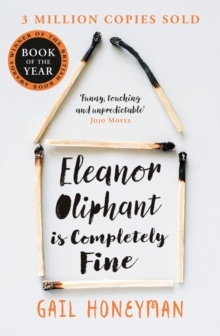 Image for Eleanor Oliphant is Completely Fine : Debut Bestseller and Costa First Novel Book Award Winner 2017