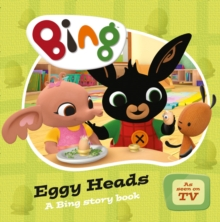 Image for Eggy heads  : a Bing story book