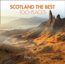 Image for Scotland the best 100 places