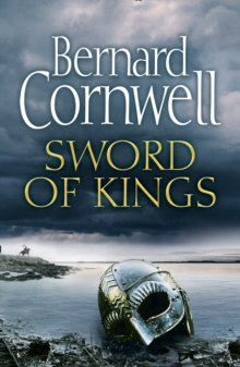Sword of kings - Cornwell, Bernard