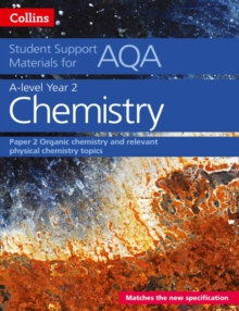 Image for A level chemistry support materialsYear 2,: Organic chemistry and relevant physical chemistry topics