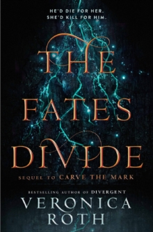 The fates divide - Roth, Veronica