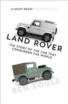 Image for Land Rover  : the story of the car that conquered the world