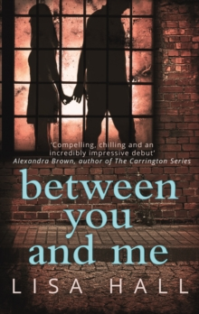 Image for Between you and me