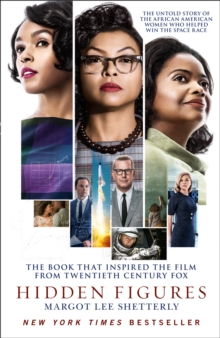 Hidden figures  : the untold story of the African American women who helped win the space race - Shetterly, Margot Lee