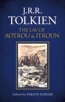 Image for The lay of Aotrou and Itroun together with the Corrigan poems