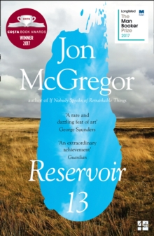 Image for Reservoir 13 : Winner of the 2017 Costa Novel Award