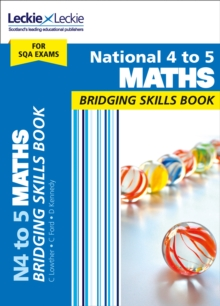 National 4 to 5 maths  : bridging skills book