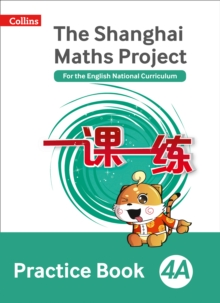 Image for The Shanghai maths project4A,: Practice book