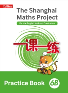 Image for The Shanghai maths project6B,: Practice book