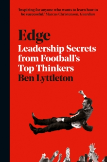 Image for Edge  : leadership secrets from football's top thinkers