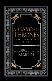 A Game of Thrones: The 20th Anniversary Illustrated Edition [Hardcover] [Jan 01, 2016] George R. R. Martin