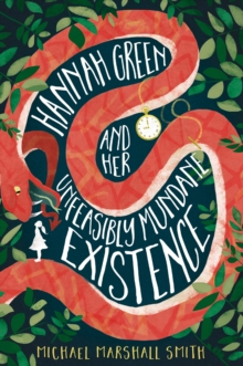 Image for Hannah Green and her unfeasibly mundane existence