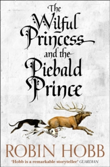 Image for The wilful princess and the piebald prince