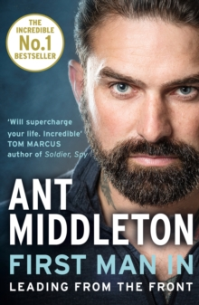 First man in  : leading from the front - Middleton, Ant