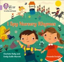 I spy nursery rhymes - Guille-Marrett, Emily