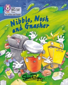 Image for Nibble, Nosh and Gnasher