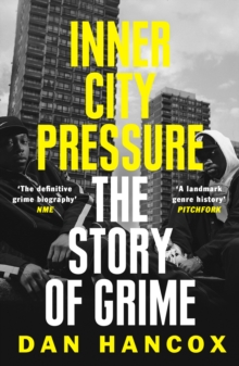 Image for Inner city pressure  : the story of grime