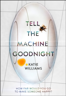 Image for Tell the machine goodnight