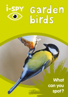 Image for I-spy garden birds  : what can you spot?