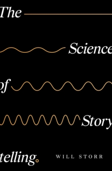 Image for The science of storytelling