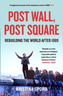 Image for Post wall, post square  : rebuilding the world after 1989