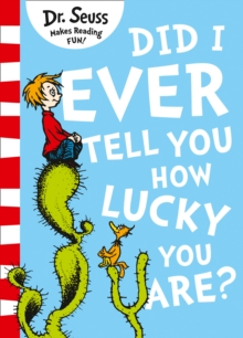 Image for Did I Ever Tell You How Lucky You Are?