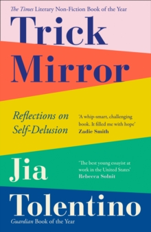 Image for Trick mirror  : reflections on self-delusion