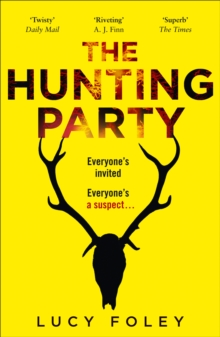 Image for The Hunting Party : Get Ready for the Most Gripping New Crime Thriller of 2019