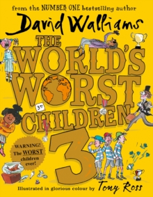 Image for The World's Worst Children 3 : Fiendishly Funny New Short Stories for Fans of David Walliams Books