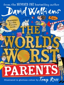 The world's worst parents - Walliams, David