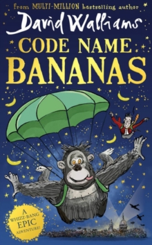 Code Name Bananas - Walliams, David