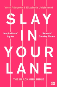 Image for Slay in your lane  : the black girl bible