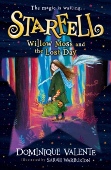 Willow Moss and the lost day - Valente, Dominique