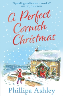 A perfect Cornish Christmas - Ashley, Phillipa
