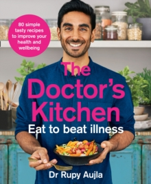 Image for The doctor's kitchen  : eat to beat illness