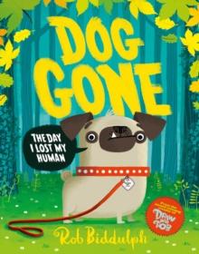Dog gone - Biddulph, Rob