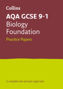 Image for AQA GCSE 9-1 biologyFoundation,: Practice test papers