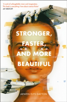 Image for Stronger, faster, and more beautiful