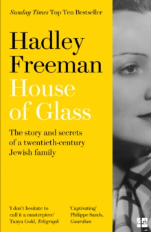 Image for House of Glass  : the story and secrets of a twentieth-century Jewish family
