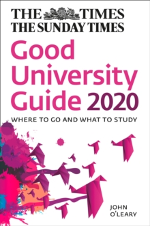 Good university guide 2020 - O'Leary, John