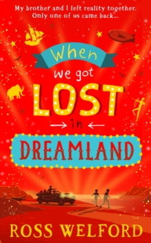 When we got lost in Dreamland - Welford, Ross