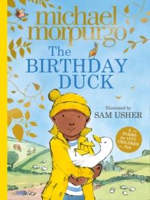 The birthday duck - Morpurgo, Michael