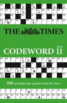 Image for The Times Codeword 11 : 200 Cracking Logic Puzzles