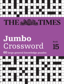 Image for The Times 2 Jumbo Crossword Book 15 : 60 Large General-Knowledge Crossword Puzzles