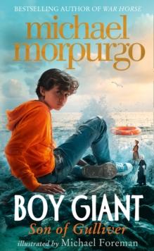 Boy giant  : son of Gulliver - Morpurgo, Michael